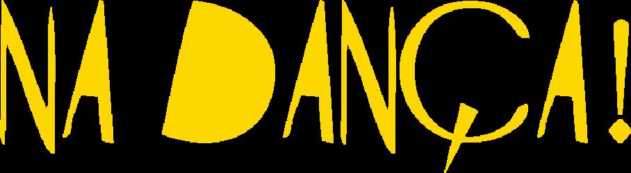 NA DANÇA!